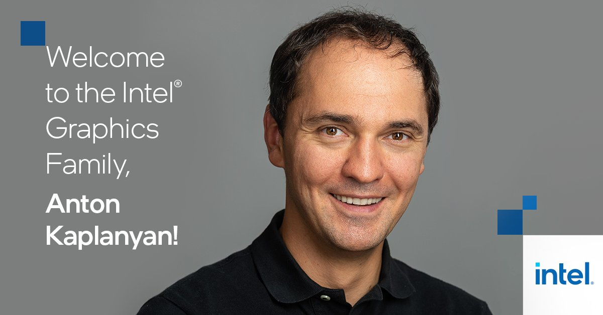 Intel Anton Kaplanyan
