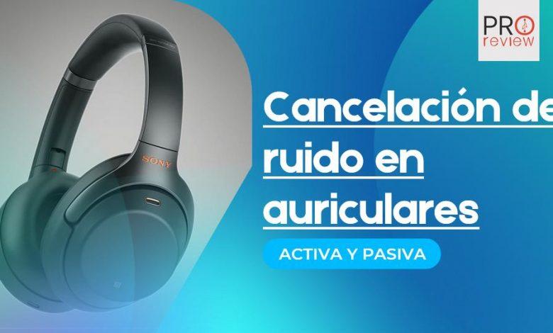 Cancelacion de ruido auriculares