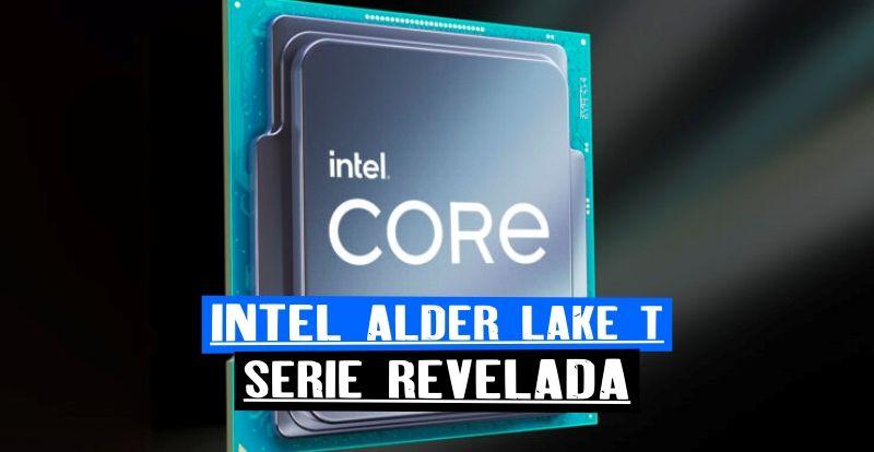 Alder Lake T