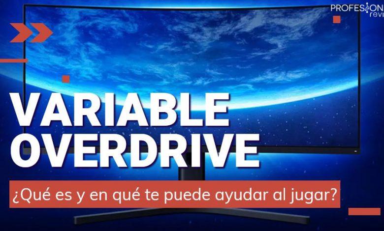 Qué es el Variable overdrive