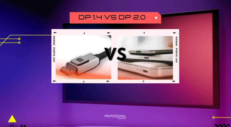 displayport 2.0 vs 1.4
