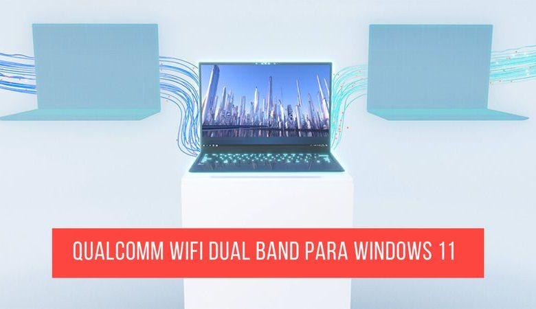conexion qualcomm wifi dual band windows 11